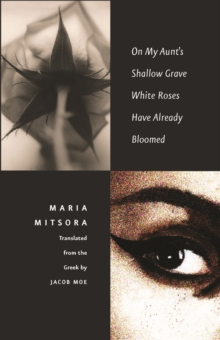 On My Aunt's Shallow Grave White Roses Have Already Bloomed, EPUB eBook