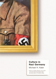 Culture in Nazi Germany, EPUB eBook
