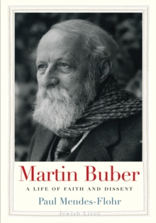 Martin Buber : A Life of Faith and Dissent, EPUB eBook