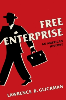 Free Enterprise : An American History, EPUB eBook