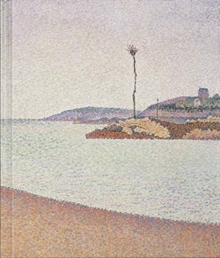 Signac and the Independants, Hardback Book