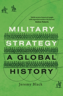 Military Strategy : A Global History, EPUB eBook