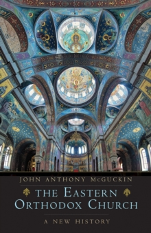 The Eastern Orthodox Church : A New History, EPUB eBook