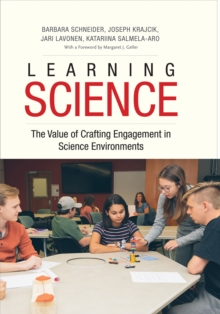 Learning Science : The Value of Crafting Engagement in Science Environments, EPUB eBook