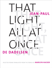 That Light, All at Once : Selected Poems, EPUB eBook