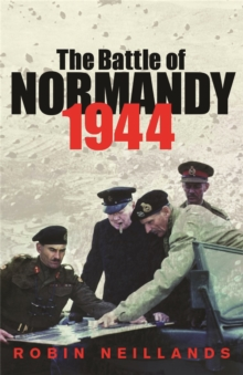 The Battle of Normandy 1944, Paperback / softback Book