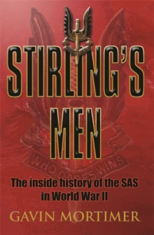 Stirling's Men : The Inside History of the SAS inWorld War II, Paperback Book