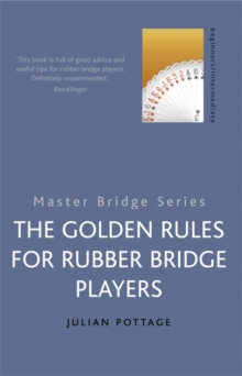 The Golden Rules for Rubber Bridge Players, Paperback / softback Book