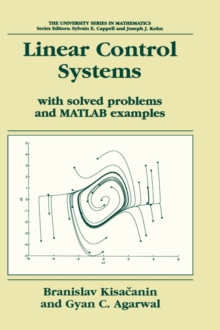 Linear Control Systems : With Solved Problems and MATLAB Examples, Hardback Book