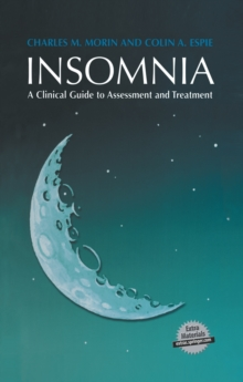 Insomnia : A Clinical Guide to Assessment and Treatment, Mixed media product Book