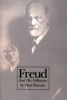 Freud And His Followers, Paperback / softback Book