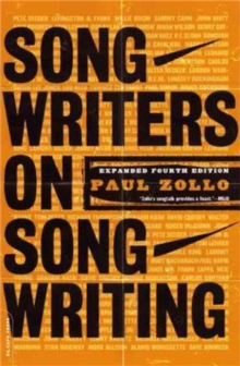 Songwriters On Songwriting : Revised And Expanded, Paperback Book