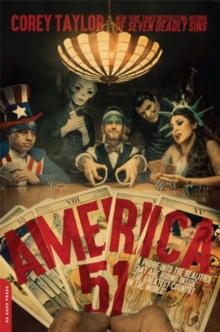 America 51 : A Probe into the Realities That Are Hiding Inside 'The Greatest Country in the World', Paperback / softback Book