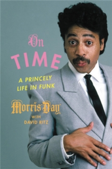 On Time : A Princely Life in Funk, Hardback Book