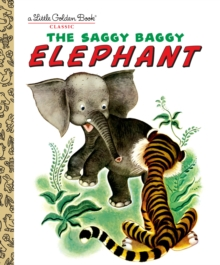 The Saggy Baggy Elephant, Hardback Book