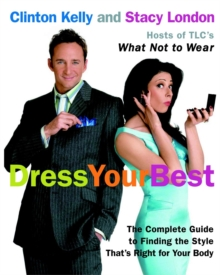 Dress Your Best : Complete Guide to Finding the Style That is Right for Your Body, Paperback Book