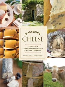 Mastering Cheese, Hardback Book
