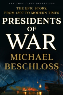 Presidents of War, Hardback Book