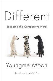 Different : Escaping the Competitive Herd, Paperback Book