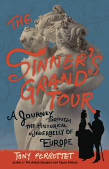 The Sinner's Grand Tour, Paperback / softback Book