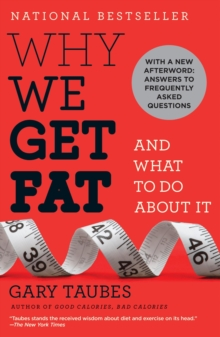 Why We Get Fat : And What to Do About It, EPUB eBook