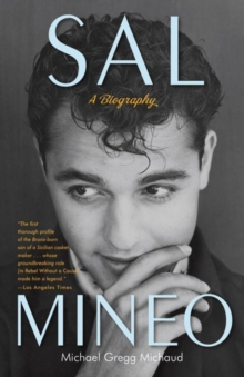 Sal Mineo : A Biography, Paperback / softback Book