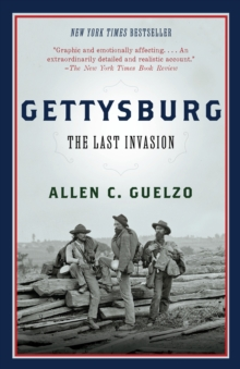 Gettysburg : The Last Invasion, Paperback / softback Book