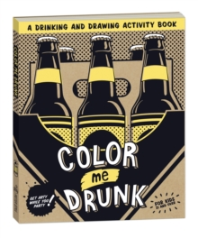 Color Me Drunk, Paperback / softback Book