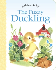 Fuzzy Duckling Board Book, Paperback / softback Book