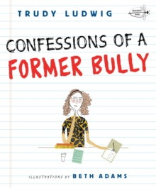 Confessions Of A Former Bully, Paperback Book