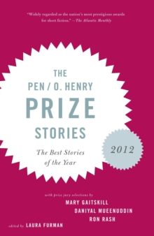 The Pen/O. Henry Prize Stories 2012, Paperback Book