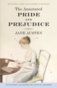The Annotated Pride And Prejudice, Paperback / softback Book