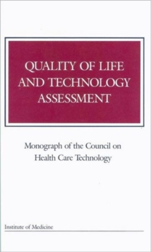 Quality of Life and Technology Assessment, Paperback / softback Book