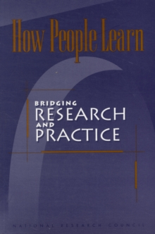 How People Learn : Bridging Research and Practice, Paperback / softback Book