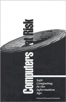 Computers at Risk : Safe Computing in the Information Age, Paperback Book