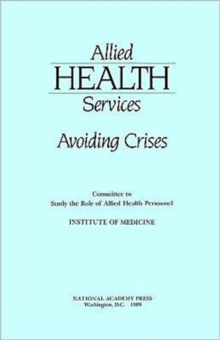 Allied Health Services : Avoiding Crises, Paperback Book