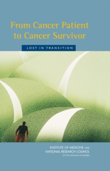 From Cancer Patient to Cancer Survivor : Lost in Transition, Hardback Book