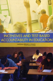 Incentives and Test-Based Accountability in Education, Paperback / softback Book