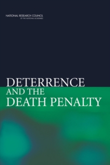 Deterrence and the Death Penalty, Paperback / softback Book