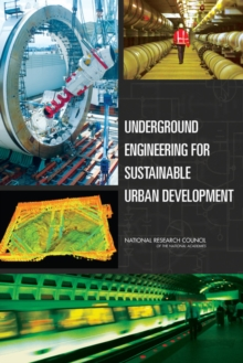 Underground Engineering for Sustainable Urban Development, Paperback / softback Book