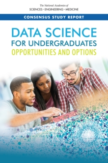 Data Science for Undergraduates : Opportunities and Options, PDF eBook