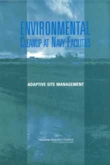 Environmental Cleanup at Navy Facilities : Adaptive Site Management, PDF eBook
