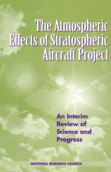 The Atmospheric Effects of Stratospheric Aircraft Project : An Interim Review of Science and Progress, PDF eBook
