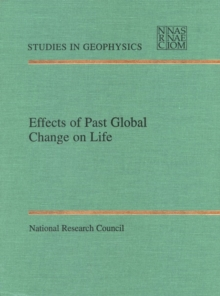 Effects of Past Global Change on Life, PDF eBook