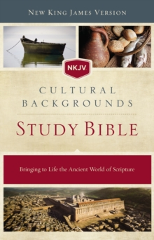 NKJV, Cultural Backgrounds Study Bible, Hardcover, Red Letter Edition : Bringing to Life the Ancient World of Scripture, Hardback Book