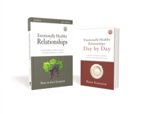 Emotionally Healthy Relationships Participant's Pack : Discipleship that Deeply Changes Your Relationship with Others, Paperback / softback Book