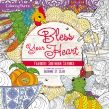 Bless Your Heart Adult Coloring Book : Favorite Southern Sayings, Paperback Book