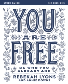 You Are Free Study Guide : Be Who You Already Are, Paperback / softback Book
