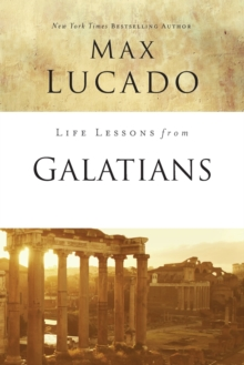 Life Lessons from Galatians, Paperback / softback Book