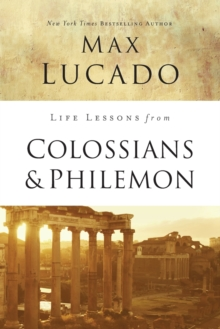 Life Lessons from Colossians and Philemon, Paperback / softback Book